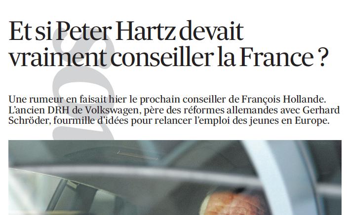 29-01-2014 Et si Peter Hartz devait vraiment conseiller la France ?