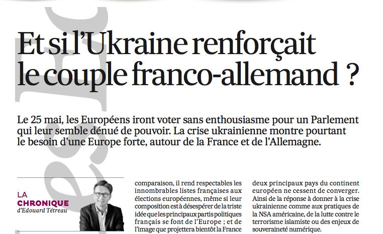 Et si l'Ukraine renforçait le couple franco-allemand ?
